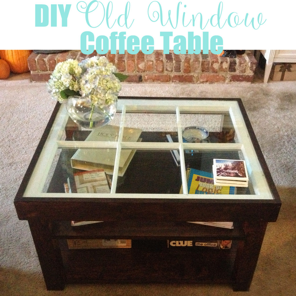 Old Window, New Coffee Table   Homespun by Laura   DIY coffee table made from old window and pine boards