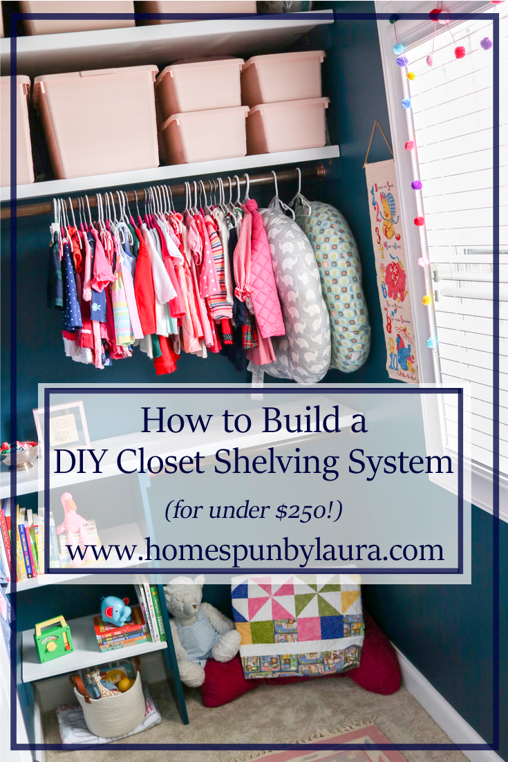 How to Build a DIY Closet Shelving System - design and create an organized, functional, and pretty closet for under $250!
